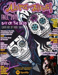 Abra-zine Fall 2015 - Day of the Dead Issue