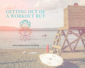 Getting Out of a Workout Rut