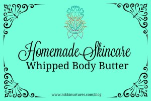 Homemade Skincare_Whipped Body Butter
