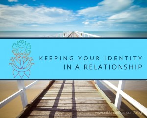 Keeping Your Identity in a Relationship