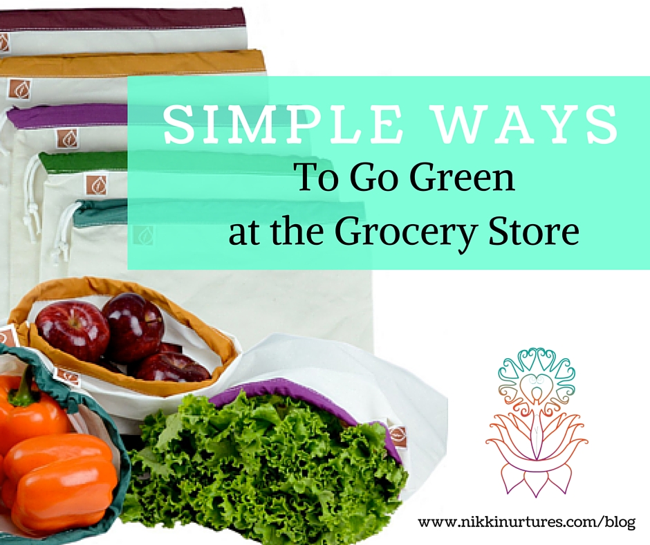 Simple Ways to Go Green at the Grocery Store