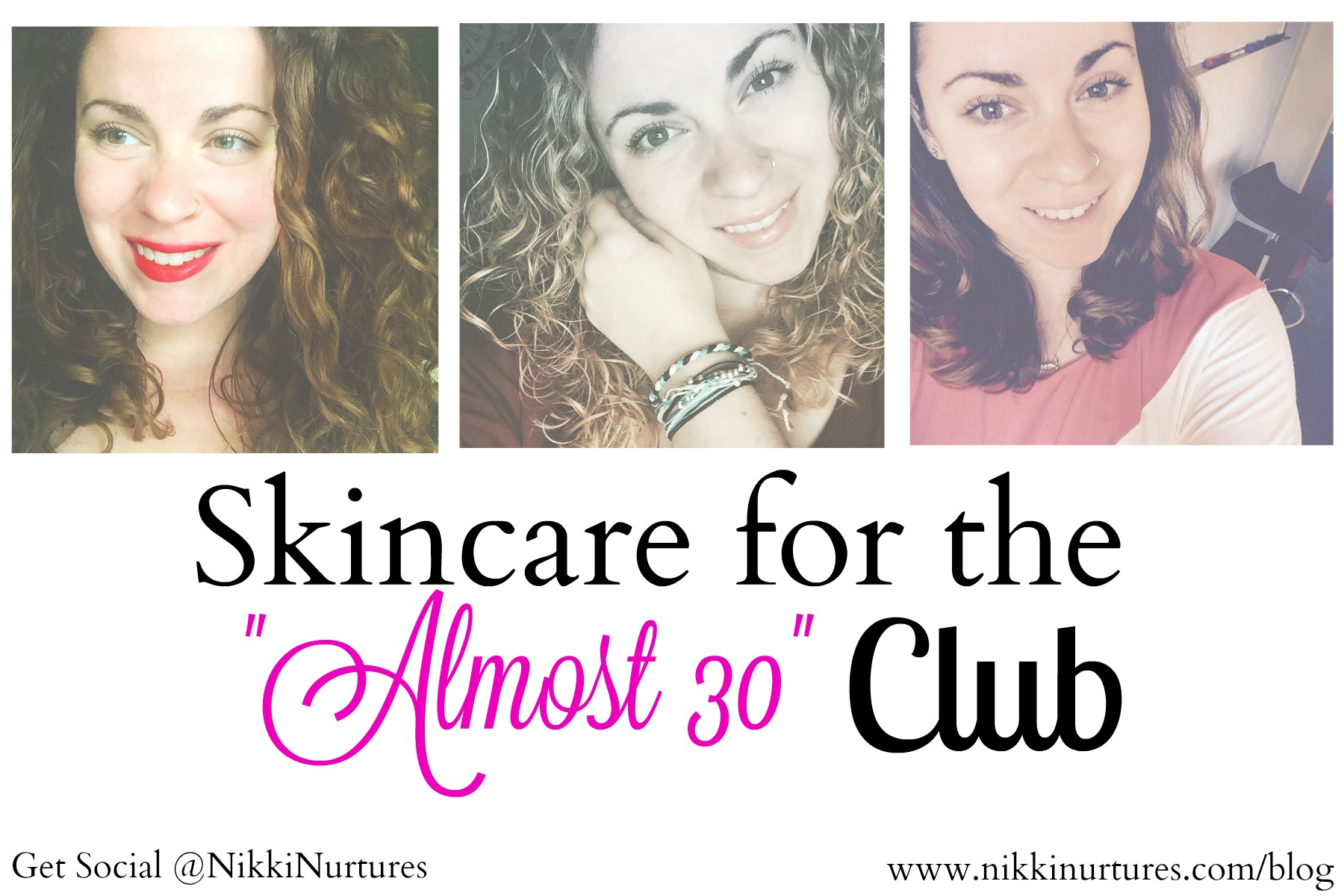 Skincare for the Almost 30 Club