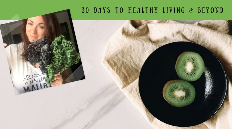 30 Days to Healthy Living & Beyond