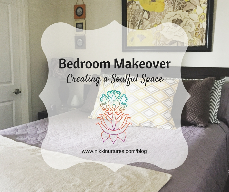 Bedroom Makeover: Creating a Soulful Space