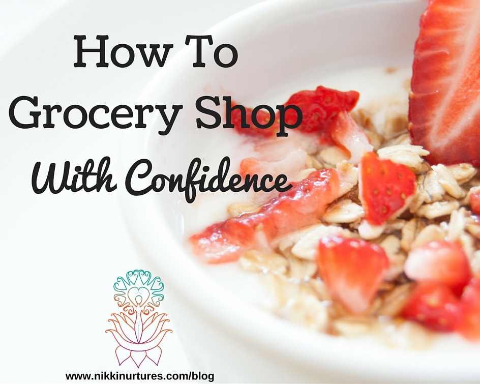 How to Grocery Shop With Confidence