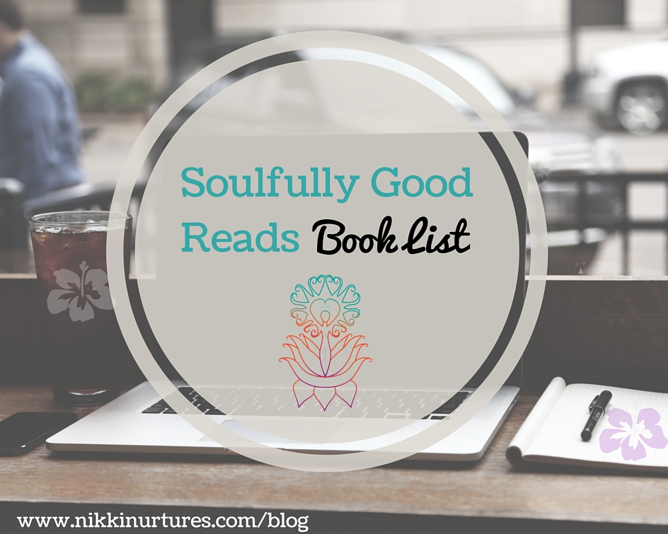 Soulfully Good Reads – Book List
