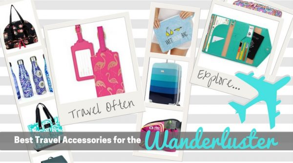 Best Travel Accessories for the Wanderluster