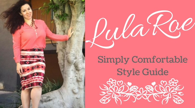 LulaRoe: Simply Comfortable Style Guide