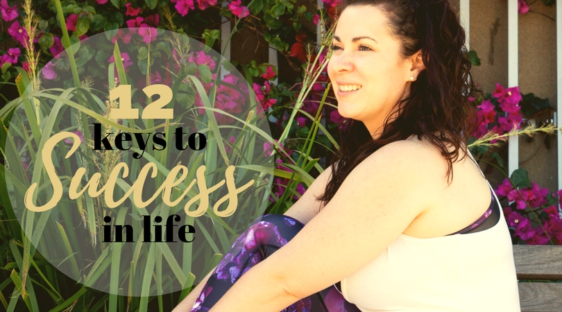 12 Keys to Success in Life
